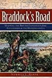 Braddock's Road: Mapping the British Expedition from Alexandria to the Monongahela