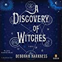 A Discovery of Witches (       UNABRIDGED) by Deborah Harkness Narrated by Jennifer Ikeda