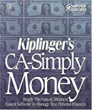 Kiplinger's CA-Simply Money – Simply the Fastest, Smartest, Easiest Software to Manage Your Personal Finances by Computer Associates (Windows 3.1 Compatible)