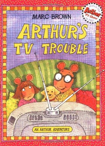 Arthur'S Tv Trouble (An Arthur Adventure)