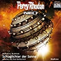 Schlaglichter der Sonne (Perry Rhodan NEO 126) Audiobook by Michael H. Buchholz Narrated by Axel Gottschick