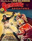 img - for Fantastic Adventures: July 1939 by Edgar Rice Burroughs (2013-06-24) book / textbook / text book
