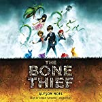 The Bone Thief | Alyson Noël