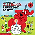 Clifford's Birthday Party Audiobook by Norman Bridwell Narrated by Stephanie D'Abruzzo