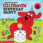 Clifford's Birthday Party | Norman Bridwell