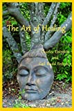 img - for The Art of Healing book / textbook / text book