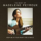 Keep Me in Your Heart for a While: Best of