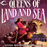 Queens of Land and Sea: Stormlands, Book 5 (       UNABRIDGED) by John Maddox Roberts Narrated by Michael McConnohie