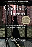 Gaddafis Harem: The Story of a Young Woman and the Abuses of Power in Libya