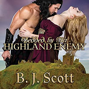 Bedded by Her Highland Enemy Audiobook