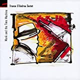 Monk and the Time Machine Franco D'Andrea Sextet
