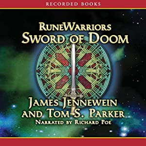 RuneWarriors: Sword of Doom | [James Jennewein, Tom S. Parker]