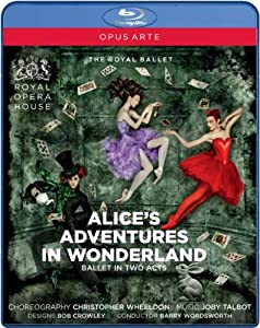 Talbot: Wheeldon: Alice's Adventures In Wonderland [Blu-ray] [2011] by OPUS ARTE