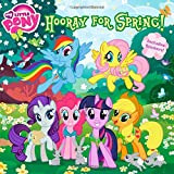 My Little Pony: Hooray for Spring! (My Little Pony (8x8))