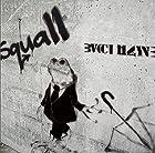 Squall(�߸ˤ��ꡣ)