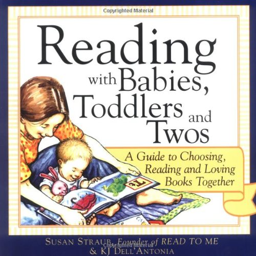 Reading with Babies, Toddlers and Twos: A Guide to...