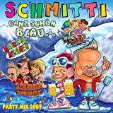 GANZ SCHN BLAU Mallorca Sommerhit, Apres Ski Party Hit Mix, Karneval Oktoberfest 2013von &#34;Schmitti&#34;