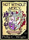 img - for Not Without Mercy The Black Death book / textbook / text book