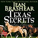 Texas Secrets: Texas Heroes: The Gallaghers of Morning Star, Book 1 (       UNABRIDGED) by Jean Brashear Narrated by Eric G. Dove