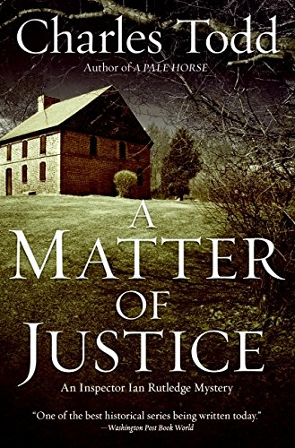 Image of A Matter of Justice: An Inspector Ian Rutledge Mystery (Inspector Ian Rutledge Mysteries)