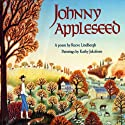 Johnny Appleseed Audiobook by Reeve Lindbergh Narrated by Mary McDonnell