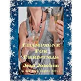 Champagne for Christmas (New York Nights Book 2) ~ Jean Joachim