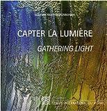 echange, troc Suzanne Beeh-Lustenberger - Capter la lumière : Femmes artistes-verriers du XXIe siècle, édition bilingue français-anglais