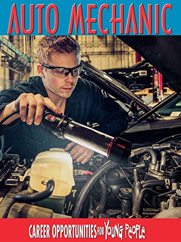 Career Opportunities For Young People- Auto Mechanic