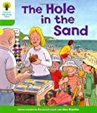 The Hole in the Sand. Roderick Hunt, Thelma Page (Ort First Sentences)