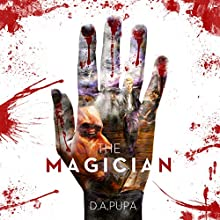 The Magician Audiobook by D. A. Pupa Narrated by L.J. Ganser