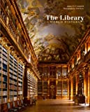 img - for The Library: A World History book / textbook / text book