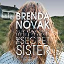 The Secret Sister (       UNABRIDGED) by Brenda Novak Narrated by Carly Robins