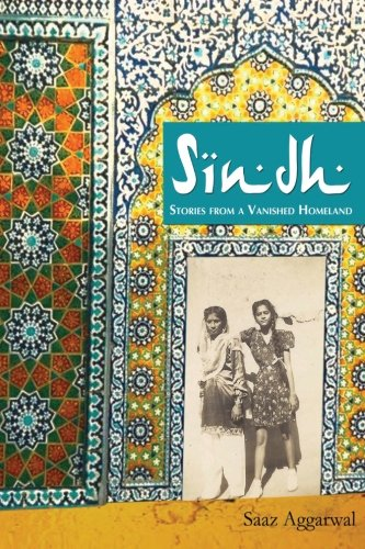 Sindh: Stories from a Vanished Homeland