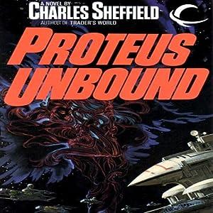 Proteus Unbound: Behrooz Wolf, Book 2 | [Charles Sheffield]