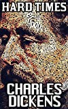 Image of Hard Times: Charles Dickens (Illustrated And Unabridged)