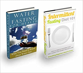 Fasting Diet: Intermittent Fasting & Water Fasting Bundle Box - How to Fast for Beginners (Fasting & Eating for Health - Fasting for Weight Loss Book 1) written by Clara Taylor