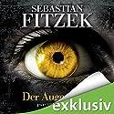 Der Augenjäger Hörbuch von Sebastian Fitzek Gesprochen von: Simon Jäger