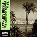 Clea: The Alexandria Quartet (       UNABRIDGED) by Lawrence Durrell Narrated by Jack Klaff