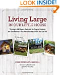 Living Large in Our Little House: Thr...