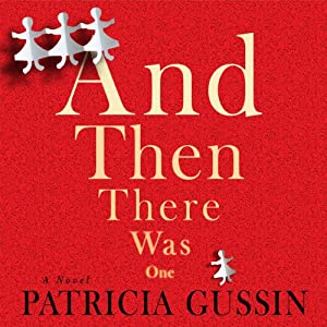 And Then There Was One | [Patricia Gussin]