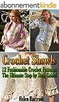 Crochet Shawls: 12 Fashionable Croche...