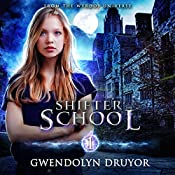 Shifter School: A Wyrdos Universe Novel | [Gwendolyn Druyor]