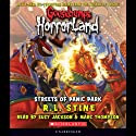 Streets of Panic Park: Goosebumps Horrorland #12 (       UNABRIDGED) by R. L. Stine Narrated by Suzy Myers, Marc Thompson