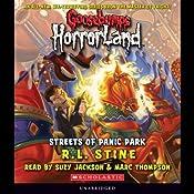 Streets of Panic Park: Goosebumps Horrorland #12 | [R. L. Stine]
