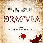 Dracula - die Wiederkehr | Dacre Stoker,Ian Holt