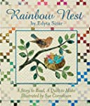 Rainbow Nest: A Story to Read, a Quil...