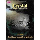 """Crystal: geboren aus Dunkel & Lichtvon """"Freie Redaktion XUN"""""""