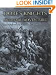 Dor�'s Knights and Medieval Adventure