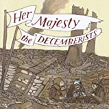 Her Majesty,the Decemberists