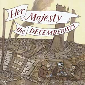 Her Majesty, The Decemberists